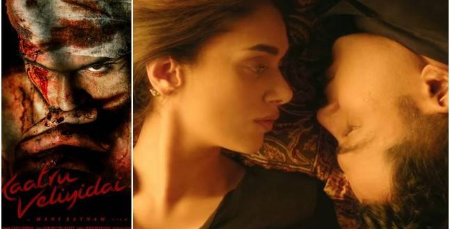 Kaatru Veliyidai movie review: Mani Ratnam's film is fascinating with real characters